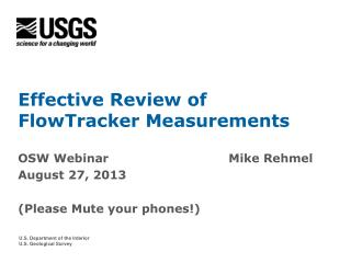 Effective Review of FlowTracker Measurements