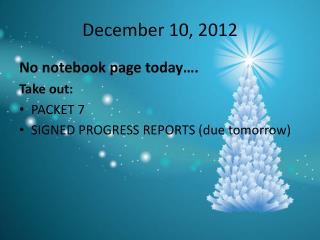 December 10, 2012
