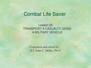 lesson 26 transport a casualty using a military vehicle