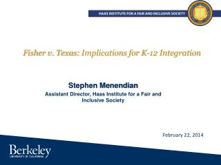 Fisher v. Texas:  Implications for K-12 Integration