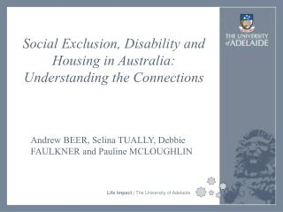 Social Exclusion, Disability and Housing in Australia: Understanding the Connections