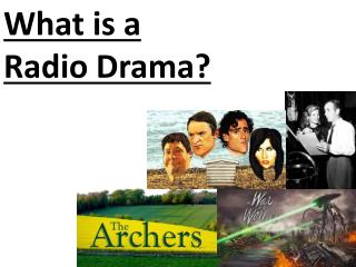 What is a  Radio Drama?