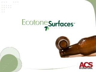 Ecotone Surfaces