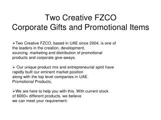 Two Creative FZCO Corporate Gifts and Promotional Items