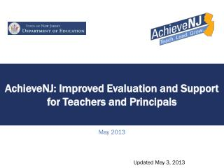 AchieveNJ : Improved Evaluation and Support for Teachers and Principals