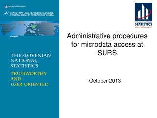 Administrative procedures for  microdata  access at SURS