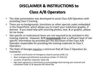 DISCLAIMER & INSTRUCTIONS to  Class A/B Operators