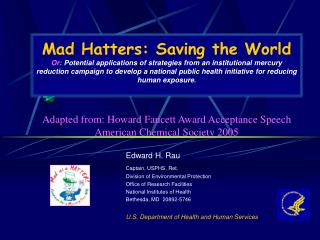 Edward  H.  Rau Captain, USPHS, Ret. Division of Environmental Protection Office of Research Facilities  National