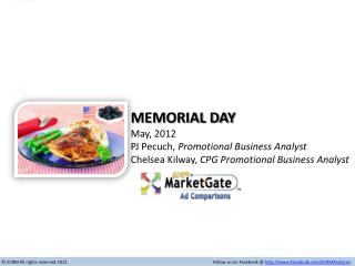 Memorial Day May,  2012 PJ Pecuch,  Promotional Business Analyst Chelsea Kilway,  CPG Promotional Business Analyst