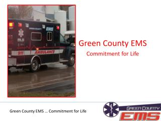 Green County EMS Commitment for Life