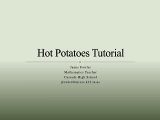 Hot Potatoes Tutorial