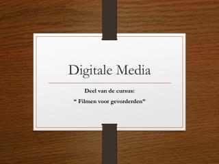 Digitale Media