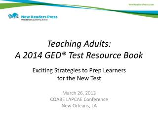 Teaching Adults:  A 2014 GED® Test Resource Book