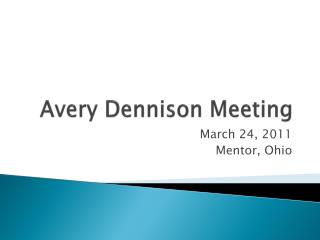 Avery Dennison Meeting