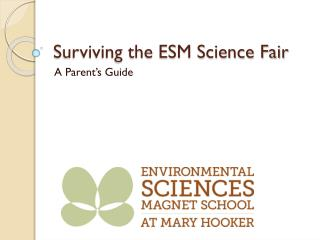 Surviving the ESM Science Fair