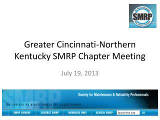 Greater Cincinnati-Northern Kentucky SMRP Chapter Meeting