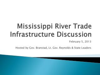 Mississippi River Trade Infrastructure Discussion
