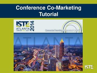Conference Co-Marketing  Tutorial