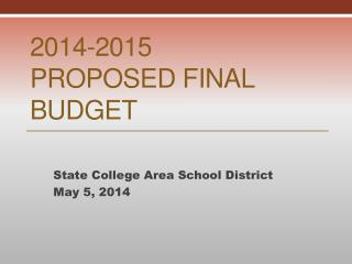 2014-2015  Proposed Final Budget