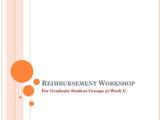 Reimbursement Workshop