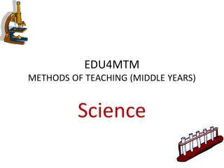 EDU4MTM  METHODS OF TEACHING (MIDDLE YEARS)