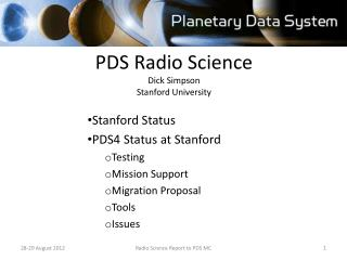 PDS Radio Science Dick Simpson Stanford University