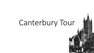 Canterbury Tour