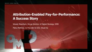 Attribution-Enabled Pay-for-Performance: A Success Story