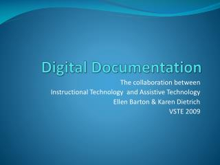 Digital Documentation