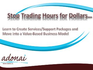 Stop Trading Hours for Dollars…