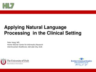 Applying Natural Language Processing  in the Clinical Setting