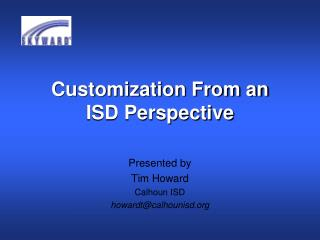 Customization From an ISD Perspective