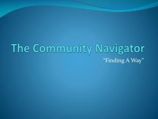The Community Navigator