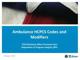 Ambulance HCPCS Codes and  Modifiers