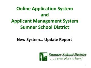 Online Application System a nd Applicant Management System Sumner School District