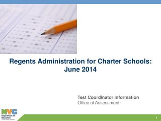 Regents Administration for Charter Schools:  June 2014
