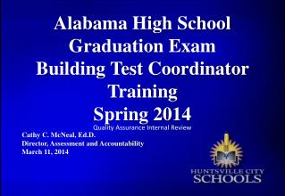 Alabama High School Graduation Exam  Building Test Coordinator Training  Spring 2014