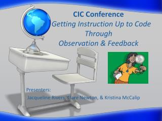 CIC Conference Getting Instruction Up to Code Through  Observation & Feedback