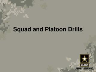 squad and platoon drills
