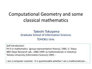 Computational Geometry  and some classical mathematics