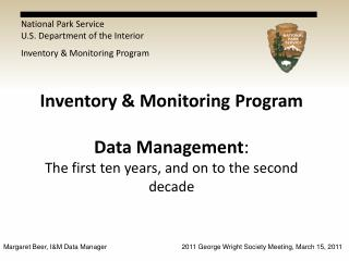 National Park Service U.S. Department of the Interior Inventory & Monitoring Program