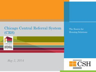 Chicago Central Referral System (CRS)