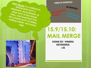 15.9/15.10: MAIL MERGE
