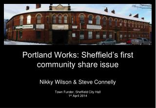 Portland Works: Sheffield's first community share issue