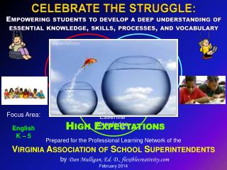 Prepared for the Professional Learning Network of the Virginia Association of School Superintendents by  Dan Mulligan,