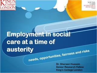 Employment in social care at a time of  austerity