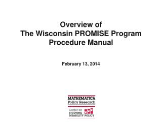 Overview of  The Wisconsin PROMISE Program Procedure Manual
