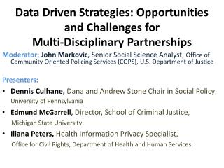 Data Driven Strategies: Opportunities and Challenges for  Multi-Disciplinary Partnerships