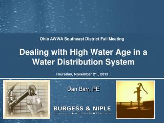 Dealing with High Water Age in a Water Distribution System