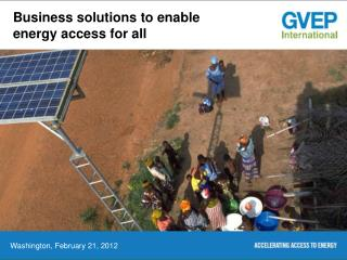 Business solutions to enable energy access for all